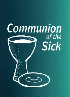 Communion of the Sick (Paperback)
