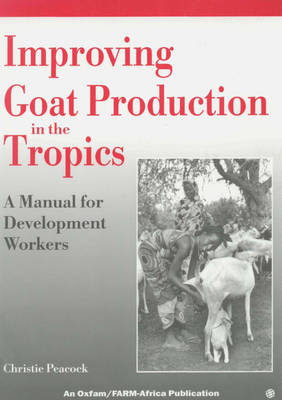 Improving Goat Production in the Tropics (Paperback)