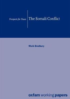 The Somali Conflict: Prospects for peace (Paperback)