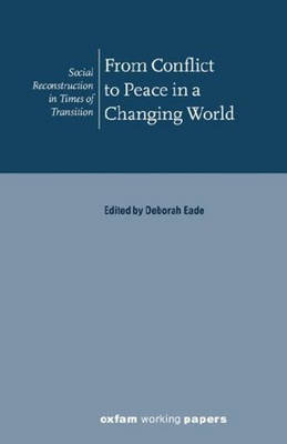From Conflict to Peace in a Changing World (Paperback)