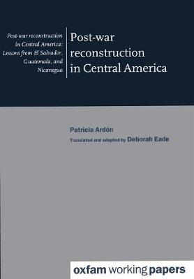 Post-war Reconstruction in Central America (Paperback)