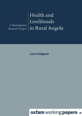 Health and Livelihoods in Rural Angola (Paperback)