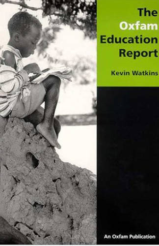 The Oxfam Education Report (Paperback)