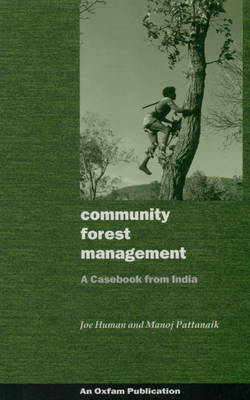 Community Forest Management: A Casebook from India (Paperback)