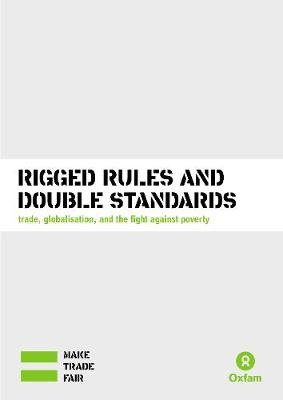 Rigged Rules and Double Standards (Paperback)