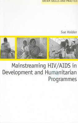 Mainstreaming HIV/AIDS in Development and Humanitarian Programmes (Paperback)