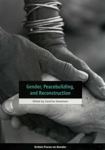 Gender, Peacebuilding, and Reconstruction (Paperback)