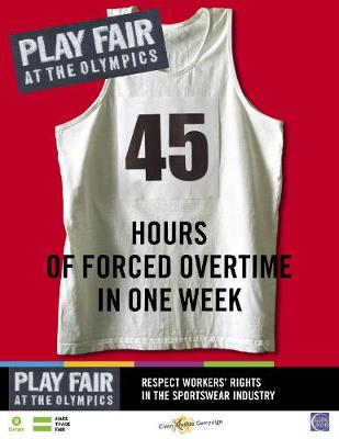 Play Fair at the Olympics: 45 Hours of Forced Overtime in One Week (Paperback)