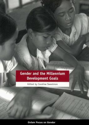 Gender and the Millennium Development Goals (Paperback)