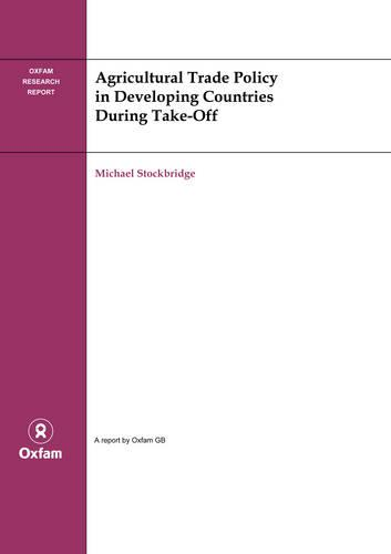 Agricultural Trade Policy in Developing Countries During Take-off (Paperback)
