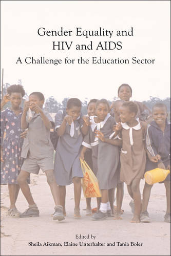 Gender Equality, HIV, and AIDS: A Challenge for the Education Sector (Paperback)