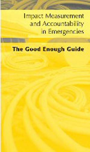 Impact Measurement and Accountability in Emergencies (Arabic): The Good Enough Guide