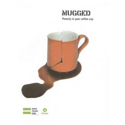 Une Tasse de Cafe: au gout d'injustice - Oxfam Campaign Reports (Paperback)