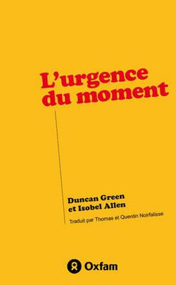 L'Urgence du Moment (Paperback)
