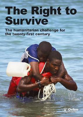 Right To Survive (Summary): The Humanitarian Challenge in the twenty-first century