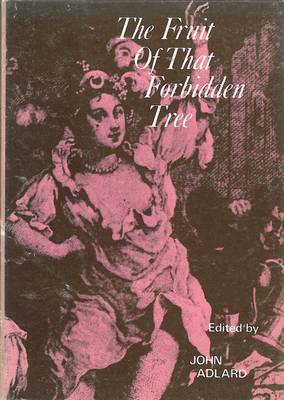 Fruit of That Forbidden Tree: Restoration Poems, Songs and Jests on the Subject of Sensual Love - Fyfield Books (Paperback)