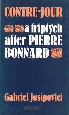 Contre-jour: A Triptych After Pierre Bonnard (Paperback)