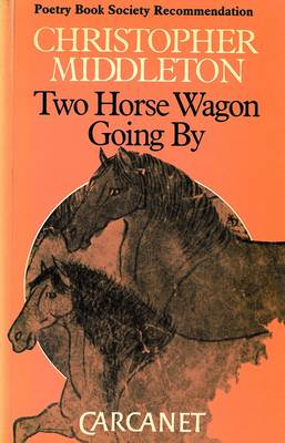 Two Horse Wagon Going by (Paperback)