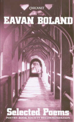 Selected Poems: Eavan Boland (Paperback)