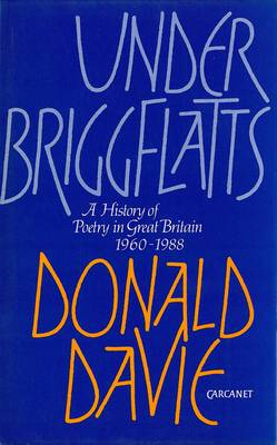 Under Briggflatts: History of Poetry in Britain, 1960-80 (Hardback)