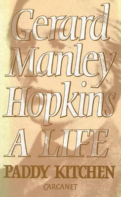 Gerard Manley Hopkins: A Life (Paperback)