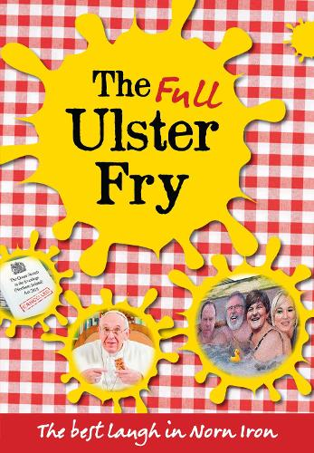 The Full Ulster Fry: The Best Laugh in Norn Iron (Paperback)