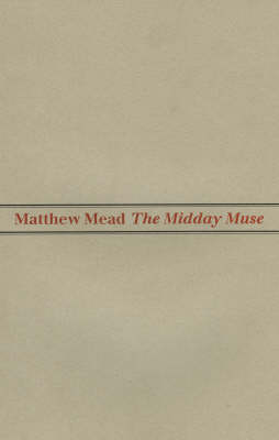 The Midday Muse (Paperback)