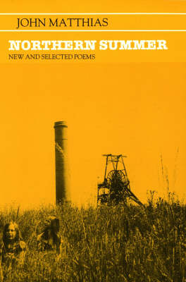 Northern Summer: New and Selected Poems, 1963-1983 (Paperback)