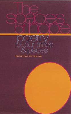 Spaces of Hope: Poetry for Our Times and Places (Paperback)