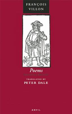Poems of Francois Villon: The Legacy, the Testament and Other Poems (Paperback)