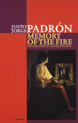 Memory of the Fire: Selected Poems 1989-2000 (Paperback)