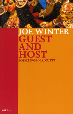 Guest and Host: Poems from Calcutta (Paperback)