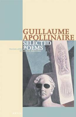 Selected Poems Guillaume Apollinaire (Paperback)