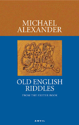 Old English Riddles: From the Exeter Book (Paperback)