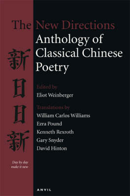 New Directions Anthology of Classical Chinese Poetry (Paperback)