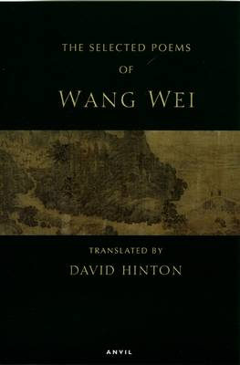 Selected Poems: Wang Wei (Paperback)