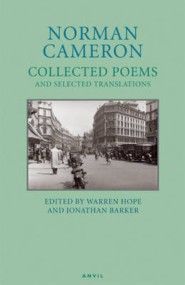 Norman Cameron: Collected Poems and Selected Translations (Paperback)