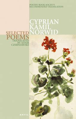 Cyprian Kamil Norwid: Selected Poems (Paperback)