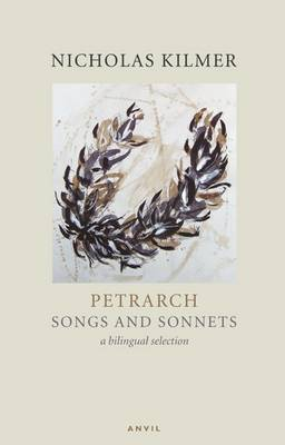 Petrarch: Songs and Sonnets: A Reading - Poetica 8 (Paperback)