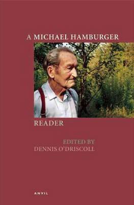 A Michael Hamburger Reader (Hardback)