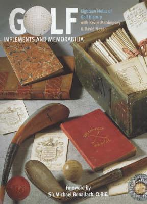 Golf: Implements and Memorabilia (Hardback)