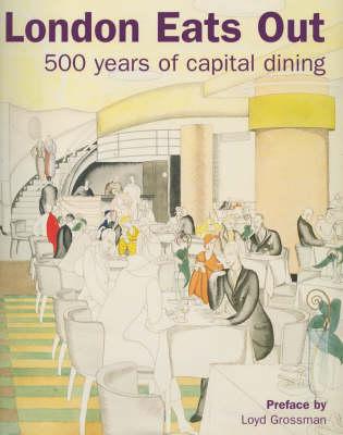 London Eats Out, 1500-2000 (Hardback)