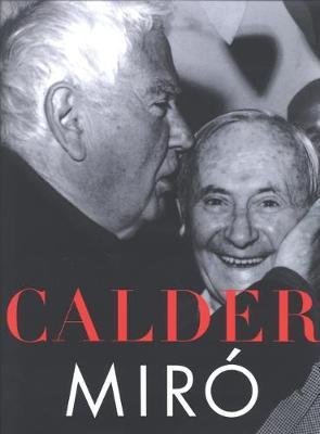 Calder/ Miro (Hardback)