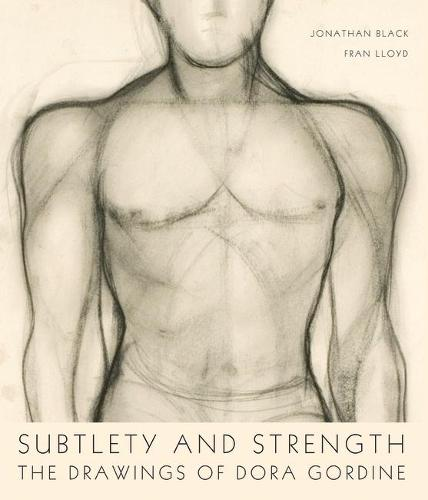 Subtlety and Strength: The Drawings of Dora Gordine (Paperback)
