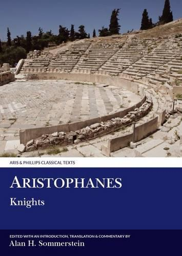 Aristophanes: Knights - Aris & Phillips Classical Texts (Paperback)
