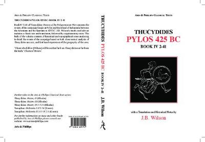 Thucydides: Pylos 425 BC; Book IV, 2-41 - Aris & Phillips Classical Texts (Paperback)