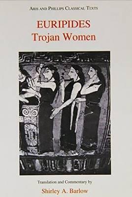 Euripides: Trojan Women - Aris & Phillips Classical Texts (Paperback)
