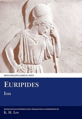 Euripides: Ion - Aris & Phillips Classical Texts (Paperback)