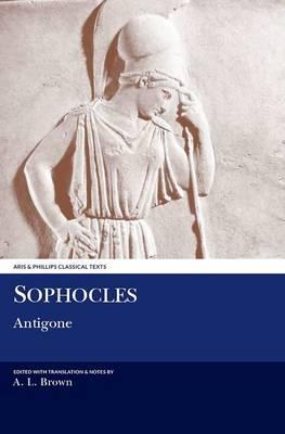 Sophocles: Antigone - Aris & Phillips Classical Texts (Paperback)