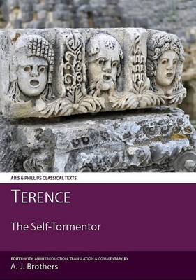 Terence: the Self-Tormentor - Aris & Phillips Classical Texts (Paperback)